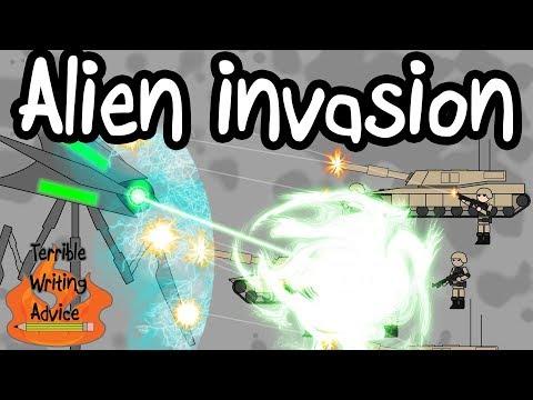 ALIEN INVASION - Terrible Writing Advice