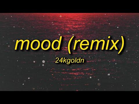 24kGoldn, Justin Bieber, J Balvin, iann dior – Mood (Remix) Lyrics   why you always in a mood
