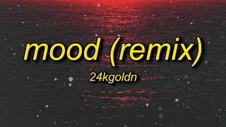 24kGoldn, Justin Bieber, J Balvin, iann dior - Mood (Remix) Lyrics | why you always in a mood