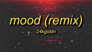 Download 24kGoldn, Justin Bieber, J Balvin, iann dior - Mood (Remix) Lyrics | why you always in a mood