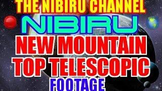 NIBIRU 🌎 PLANET X 🔴 EXCLUSIVE MOUNTAIN TOP TELESCOPIC VIEWS!