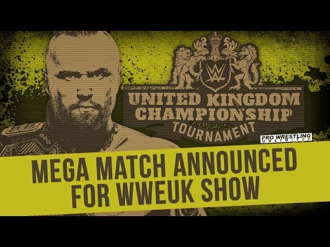 Mega Match Announced For WWE UK Show