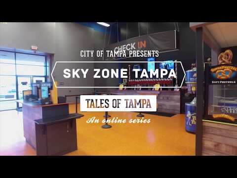 Tales of Tampa - Sky Zone Tampa
