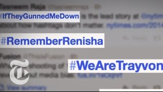 Key Hashtags in 'Black Twitter' Activism   Times Minute   The New York Times