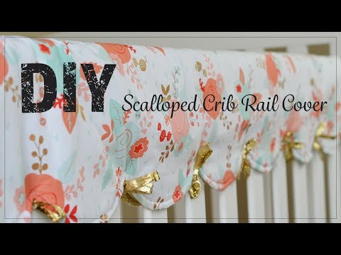 Scalloped Crib Rail Cover Sewing Tutorial