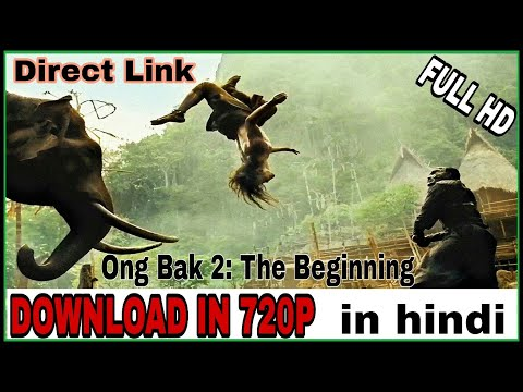 How To Download   Hollywood Movie   Ong Bak 2:The Beginning In Full Hd   In Hindi