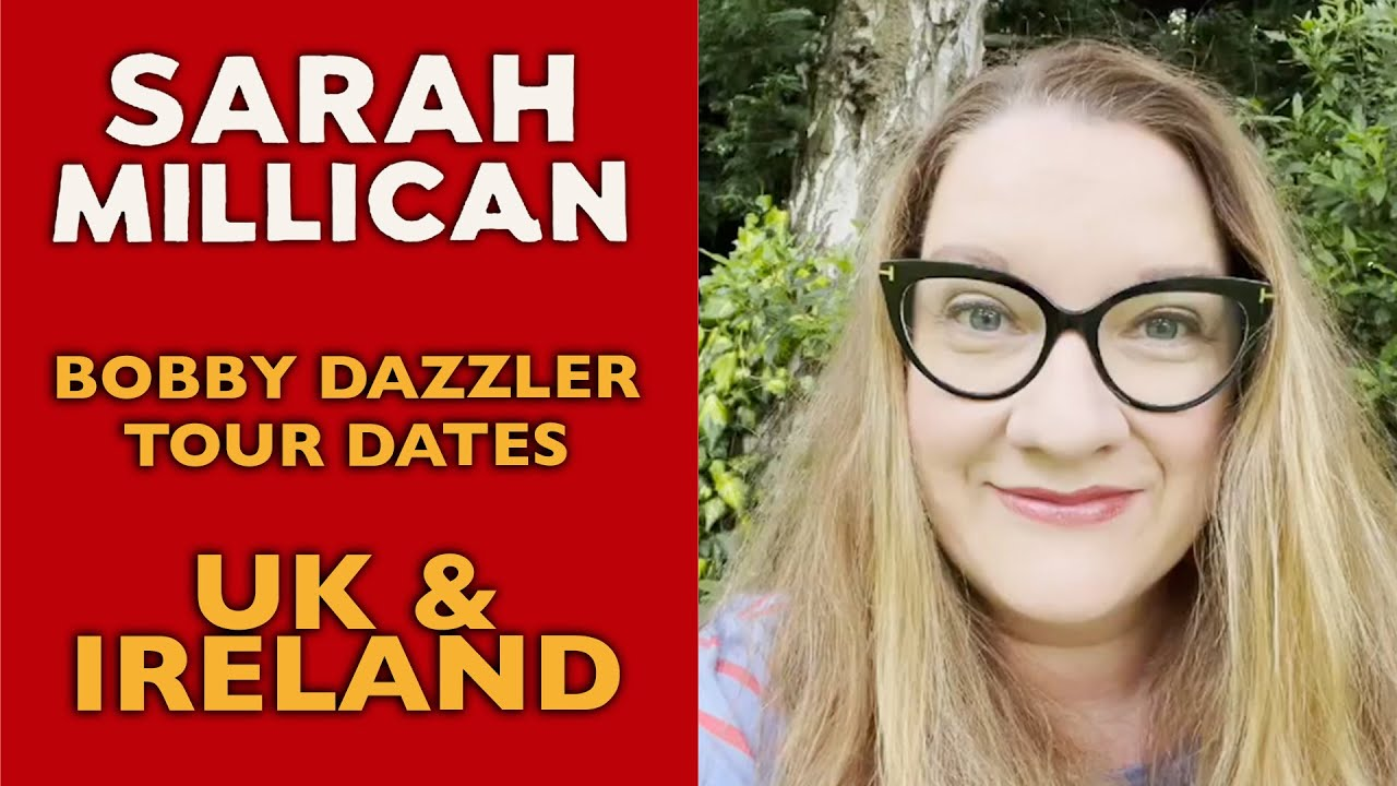 Bobby Dazzler Tour 2021/22 - July and August Shows   Sarah Millican