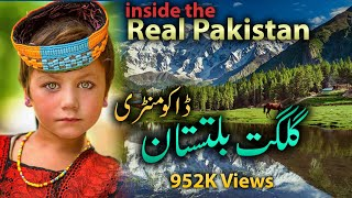 inside the real Pakistan Gilgit Baltistan  Jewel of Pakistan Watch HD documentary