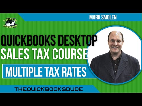 SALES TAX WITH QUICKBOOKS - Multiple Tax Rates