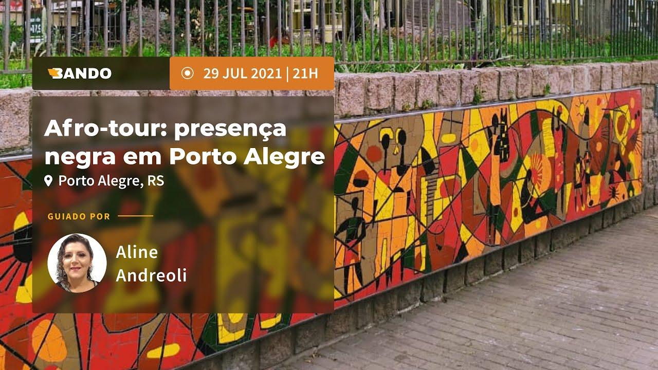 Afro-tour: presença negra em Porto Alegre - Experiência guiada online - Guia Aline Andreoli