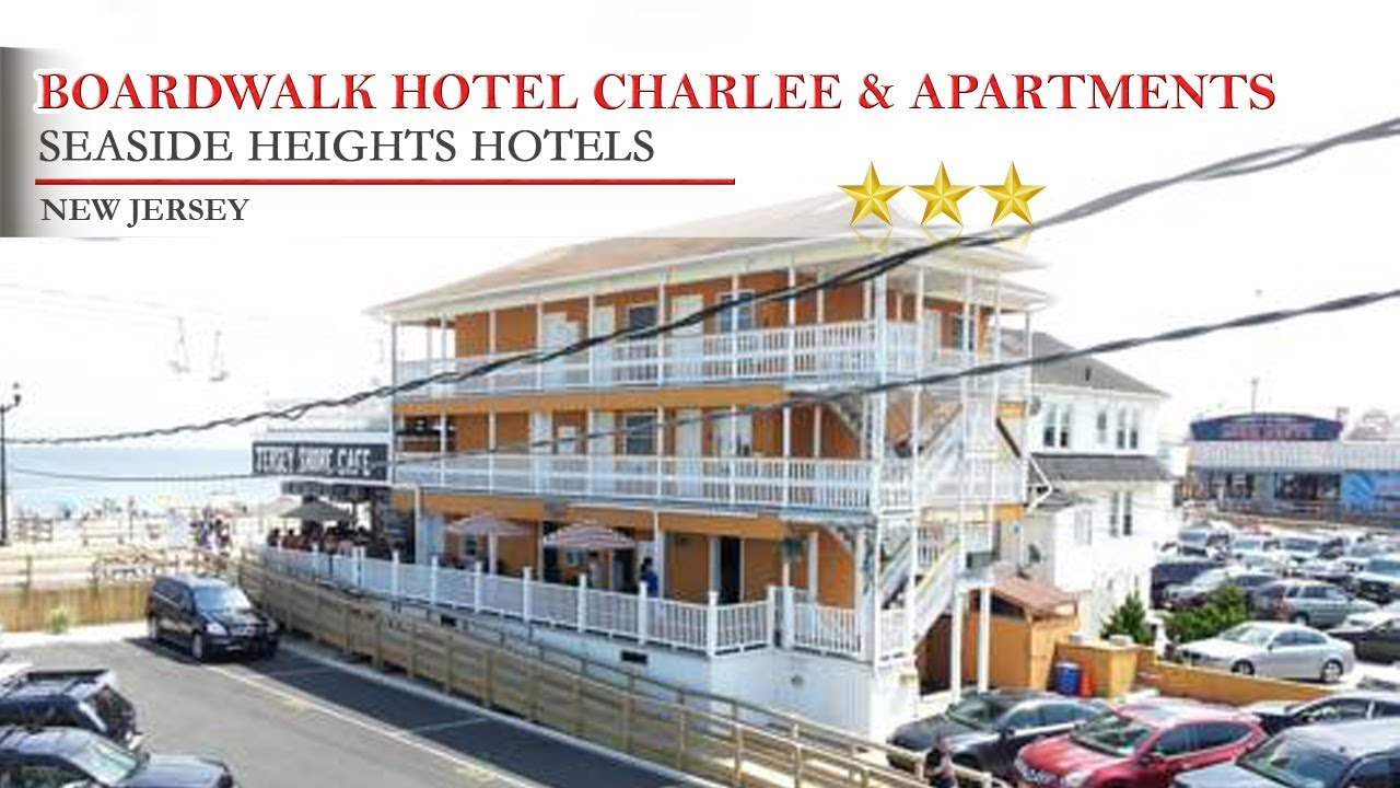 Boardwalk Hotel Charlee Apartments Seaside Heights Hotels New Jersey