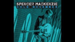Spencer Mackenzie 'Cold November' Promo Video