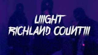 Liiight - Richland Countiii (OFFICIAL VIDEO)