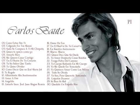 Las 30 Mejores Canciones de Carlos Baute Exitos MIX 2015