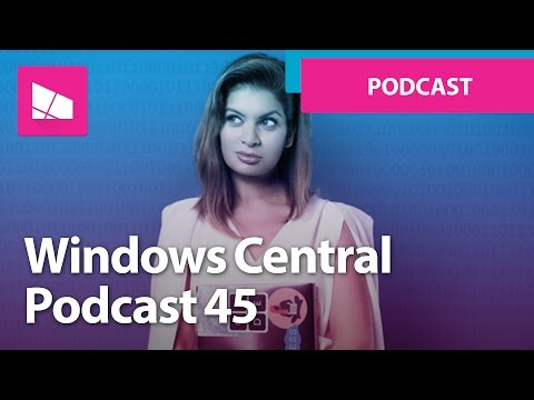 Windows Central Podcast 45: Interview with Dona Sarkar