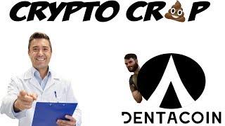 Crypto Crap: Dentacoin
