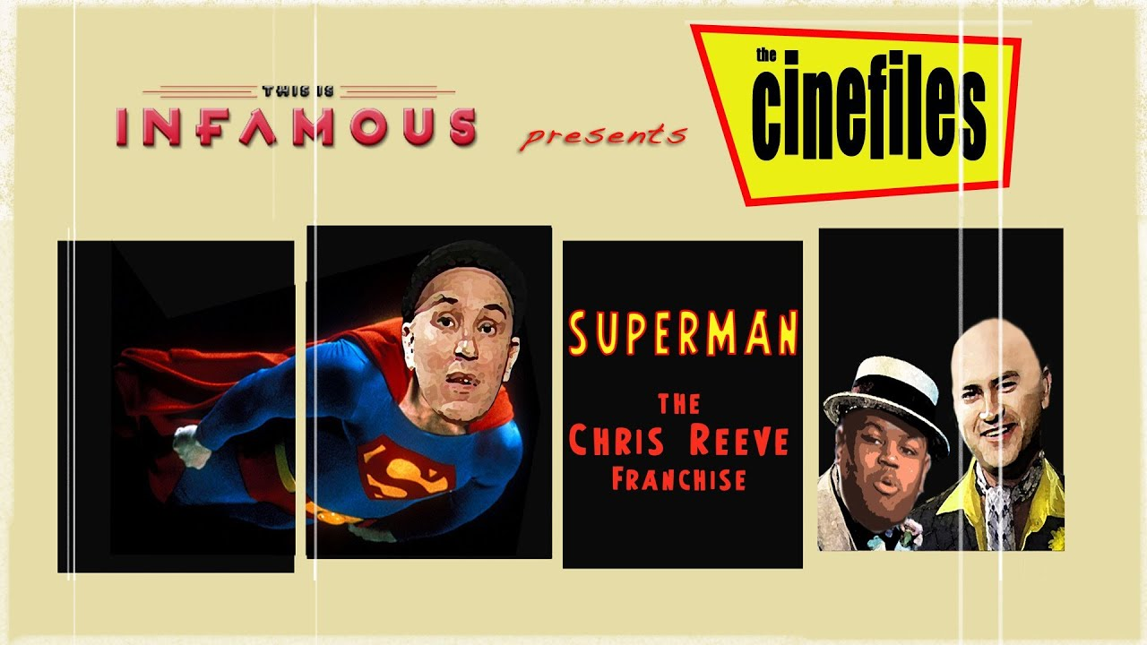 Download The CineFiles Discuss SUPERMAN: The Christopher Reeve Franchise