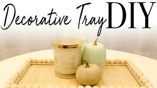 DIY Decorative Tray ~ Easy Home Decor DIY
