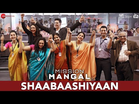 Mission Mangal movie Shaabaashiyaan song starring Akshay , Vidya, Sonakshi, Taapsee