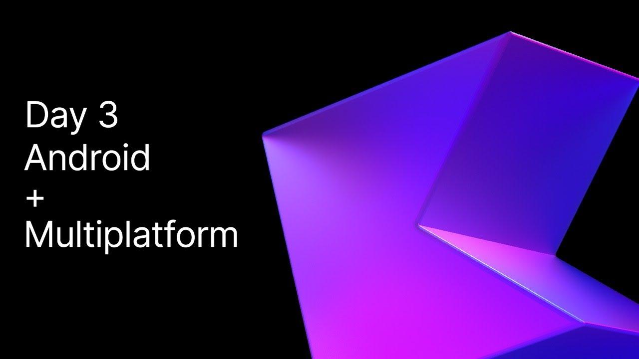 Kotlin 1.4 Online Event: Kotlin everywhere: Android, Mobile Multiplatform, Kotlin/JS