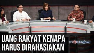 Buka-Bukaan Anggaran: Uang Rakyat Kenapa Harus Dirahasiakan (Part 2)   Mata Najwa