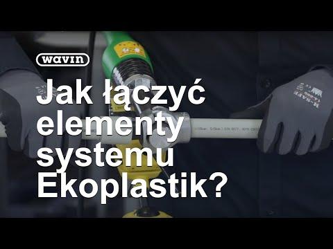 Ekoplastik - Instrukcja łączenia Elementów Systemu | Wavin