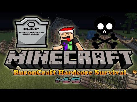 BuronCraft Hardcore Survival #46: KẾT THÚC SERI - CÁI CHẾT CỦA BURON