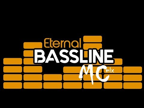 Eternal Bassline MC Mix