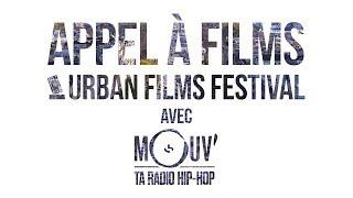 Urban Films Festival x Mouv' Radio