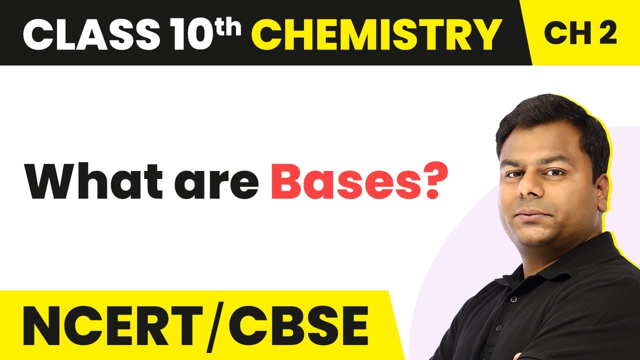 Download Bases - Acid, Bases And Salts | Class 10 Chemistry