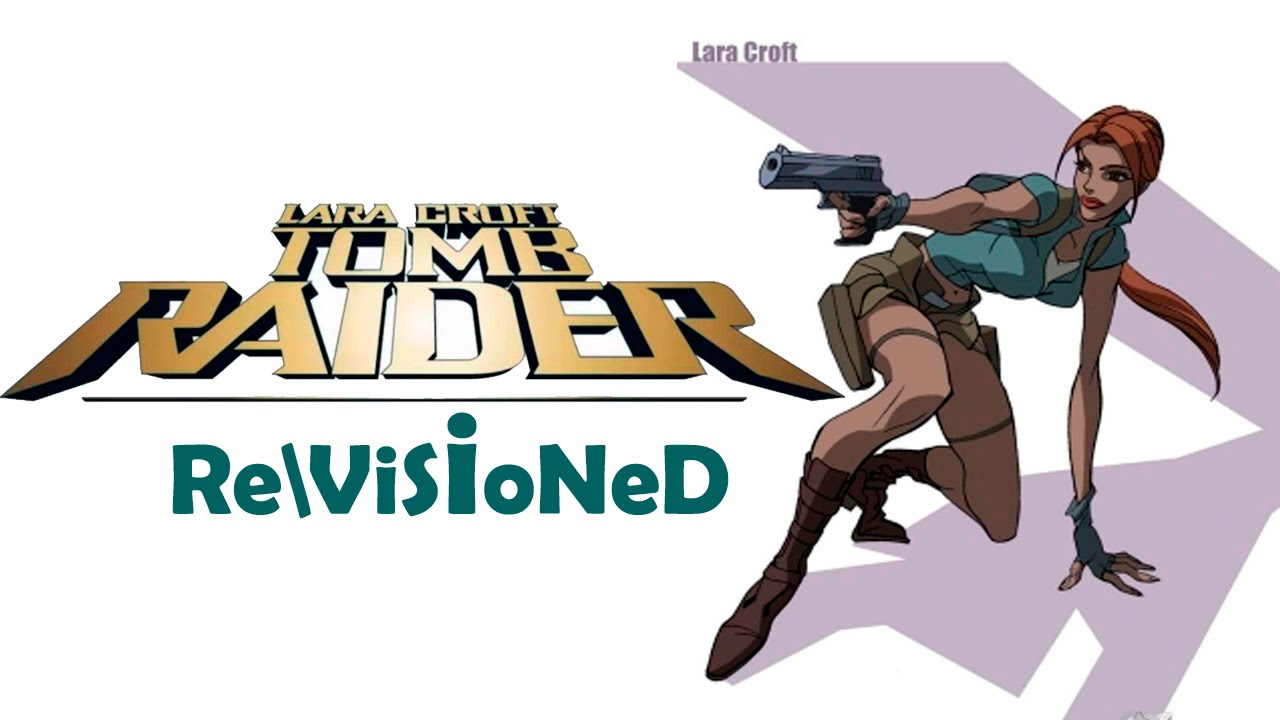 revisioned tomb raider animated series