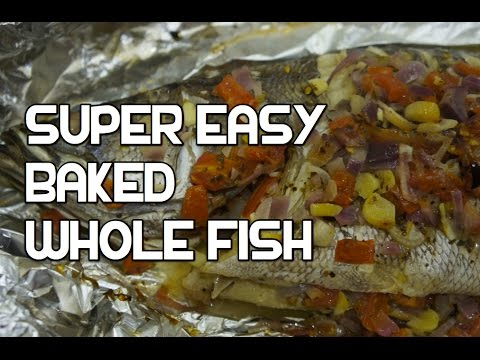 How To Cook Whole Baked Fish Recipe The Easy Way Youtube