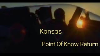 Point of Know Return by Kansas Lyrics With the French Mirage