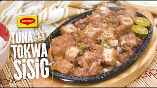 How to Cook Magical Tuna and Tokwa Sisig with MAGGI