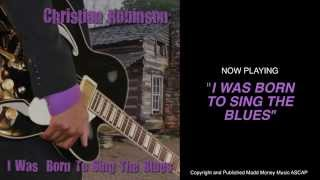 I WAS BORN TO SING THE BLUES - FULL ALBUM (MASTERED)