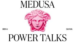 Medusa Power Talks   Irina Shayk   Coming Soon