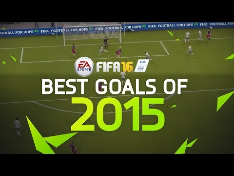 FIFA 16 - Best Goals of 2015