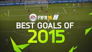 FIFA 16 - Best Goals of 2015