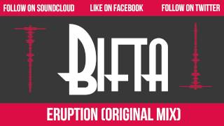 Eruption (Original Mix) - Bifta
