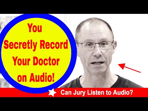 Can You Use SECRETLY Recorded Audio at Trial in Your Medical Malpractice Case in New York?
