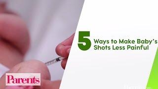 5 Ways to Make Babys Shots Less Painful | Parents