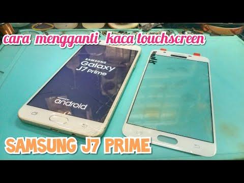 Penggantian Kaca Glass Samsung J7 Prime   🎧 Tetap Selow..