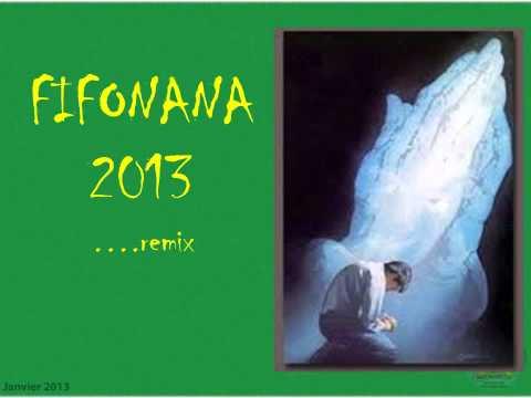 fifonana 2013 REMIX
