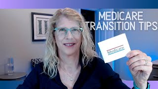 Transitioning to Medicare  Helpful Steps