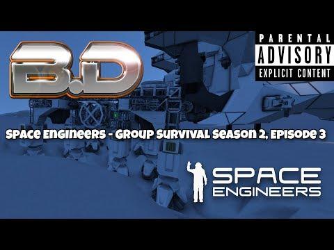 Space Engineers: Group Survival Season 2, Episode 3