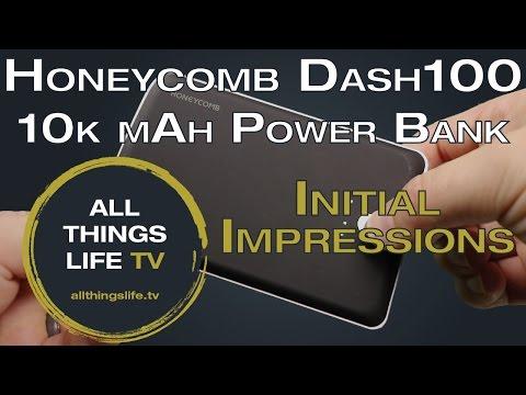 HoneyComb Dash100 10000 MAh Review: Initial Impressions