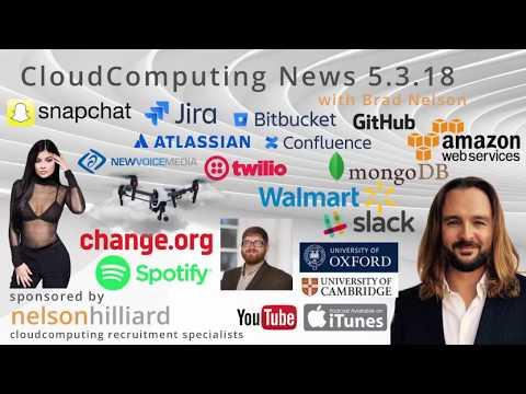 W/C 5.3.18 News Cloud Computing - Nelson Hilliard