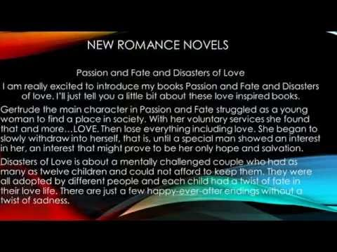 Passion & Fate and Disasters of Love - Romance Novel Video