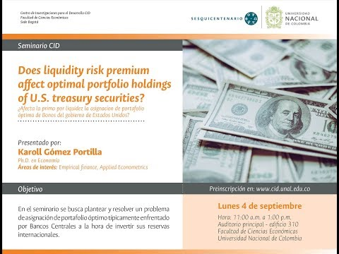 Septiembre 4 SemCID 'Does liquidity risk premium affect optimal portfolio holdings..'