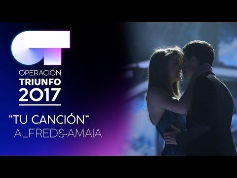 TU CANCIÓN - Amaia y Alfred | OT 2017 | OT Fiesta